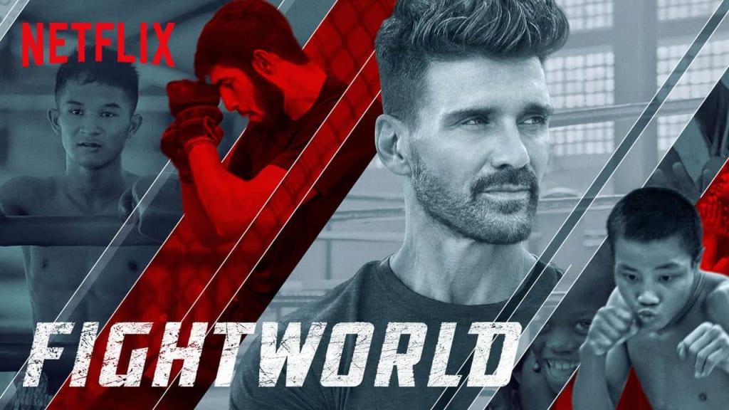 All Fight Fans Should Watch 'FightWorld' on Netflix