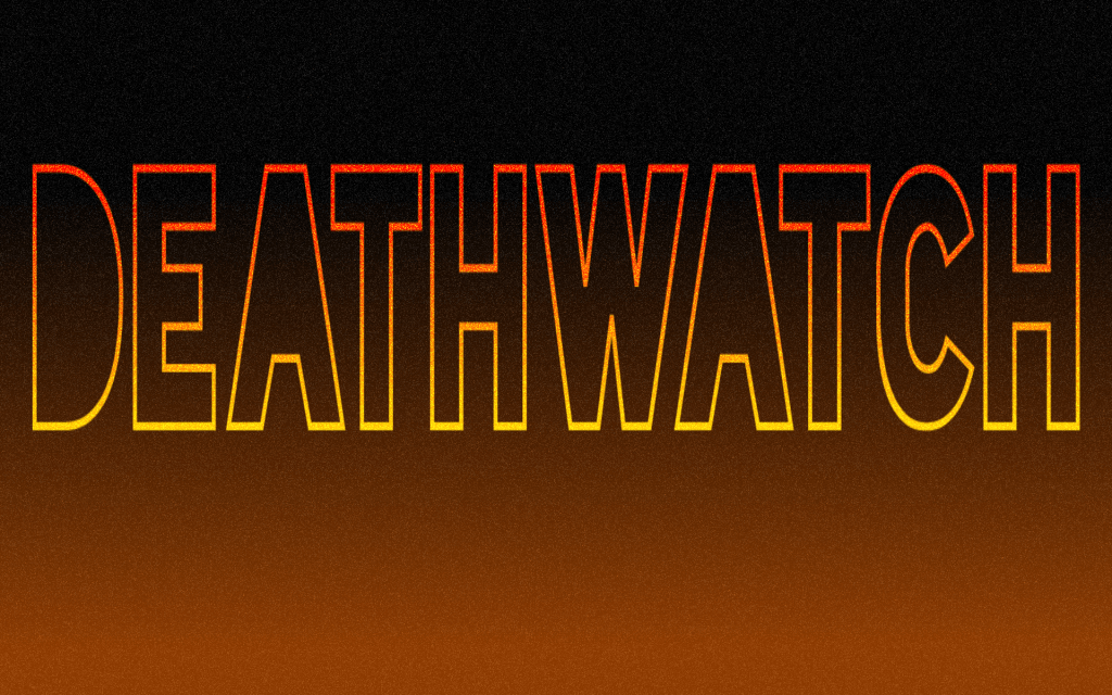 Deathwatch, Chapter Two