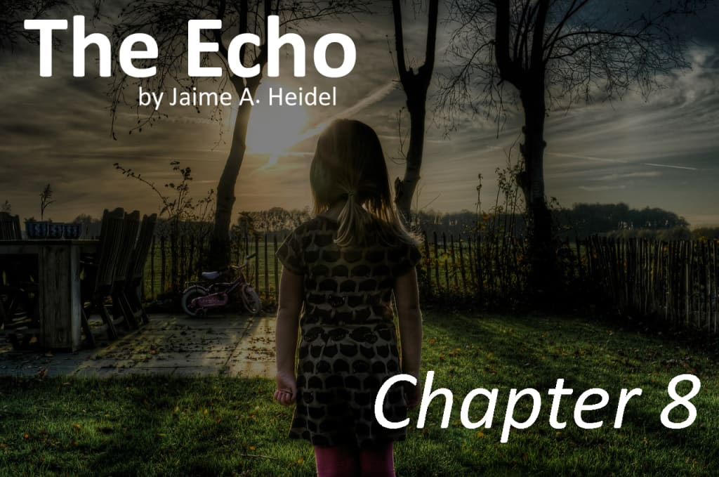 'The Echo' - Chapter 8