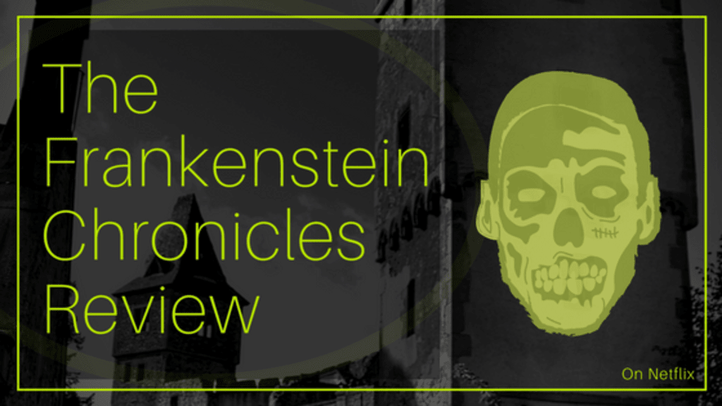 'The Frankenstein Chronicles' Review