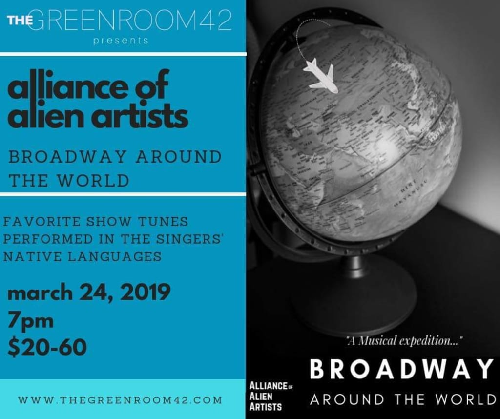 Alliance of Alien Artists Presents International Talent Singing Broadway Show Tunes Together On-Stage for One Night Only