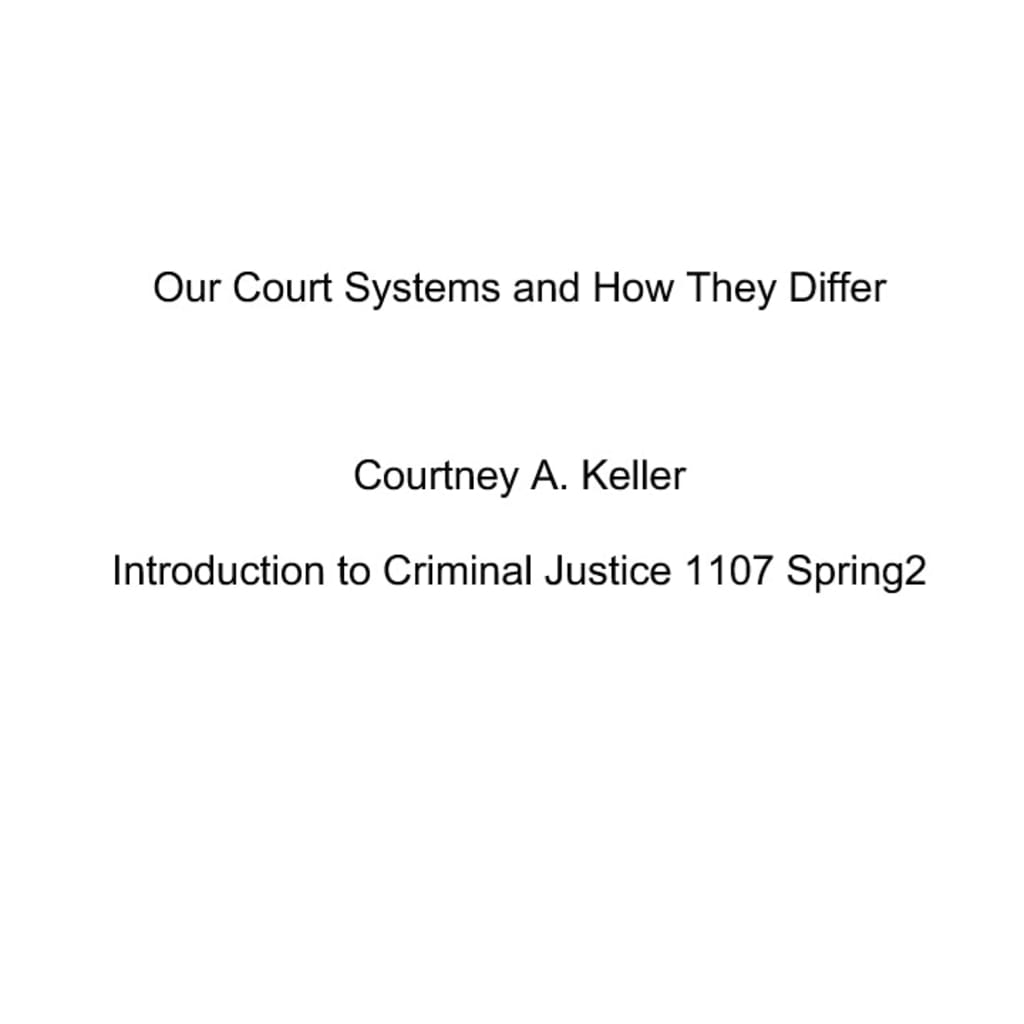 Our Court Systems