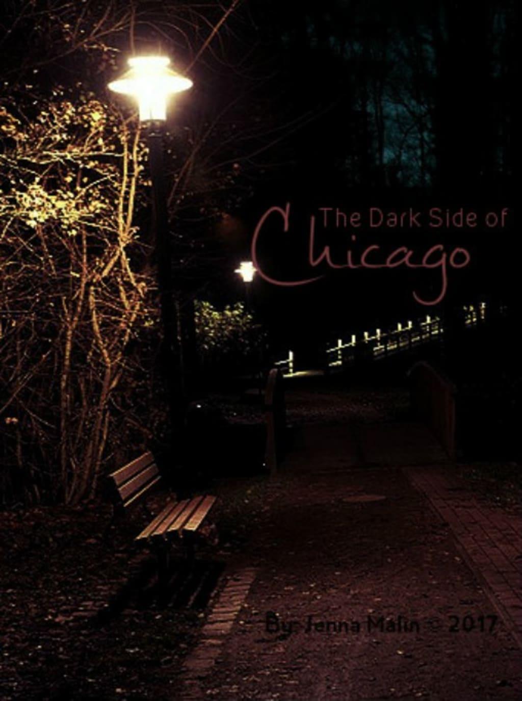 The Dark Side of Chicago (Pt. 1/3)