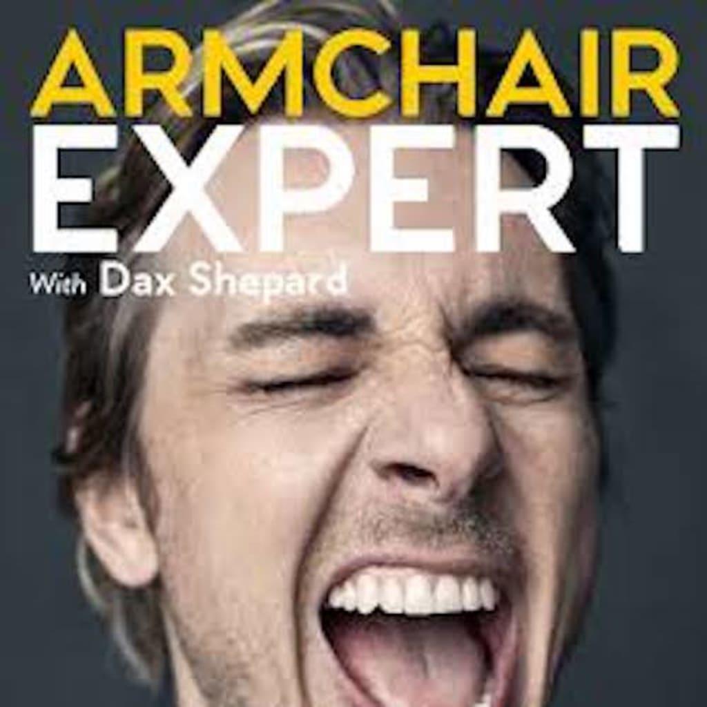 'Armchair Expert': A Podcast By Dax Shepard