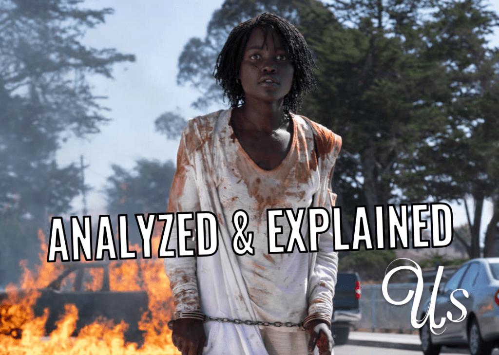 'Us' Movie: Analyzed and Explained