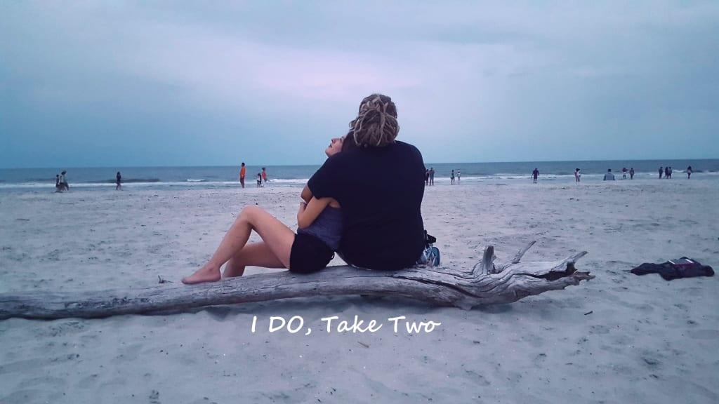I Do - Take Two