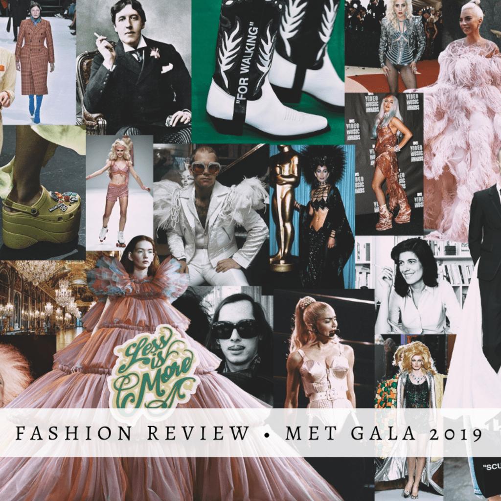 Fashion Review • Met Gala 2019
