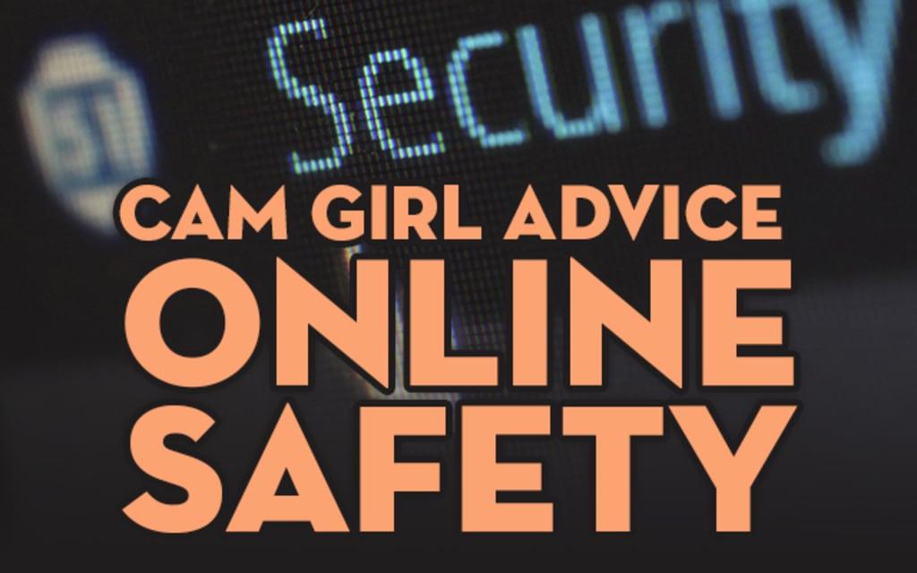 Cam Girl Safety