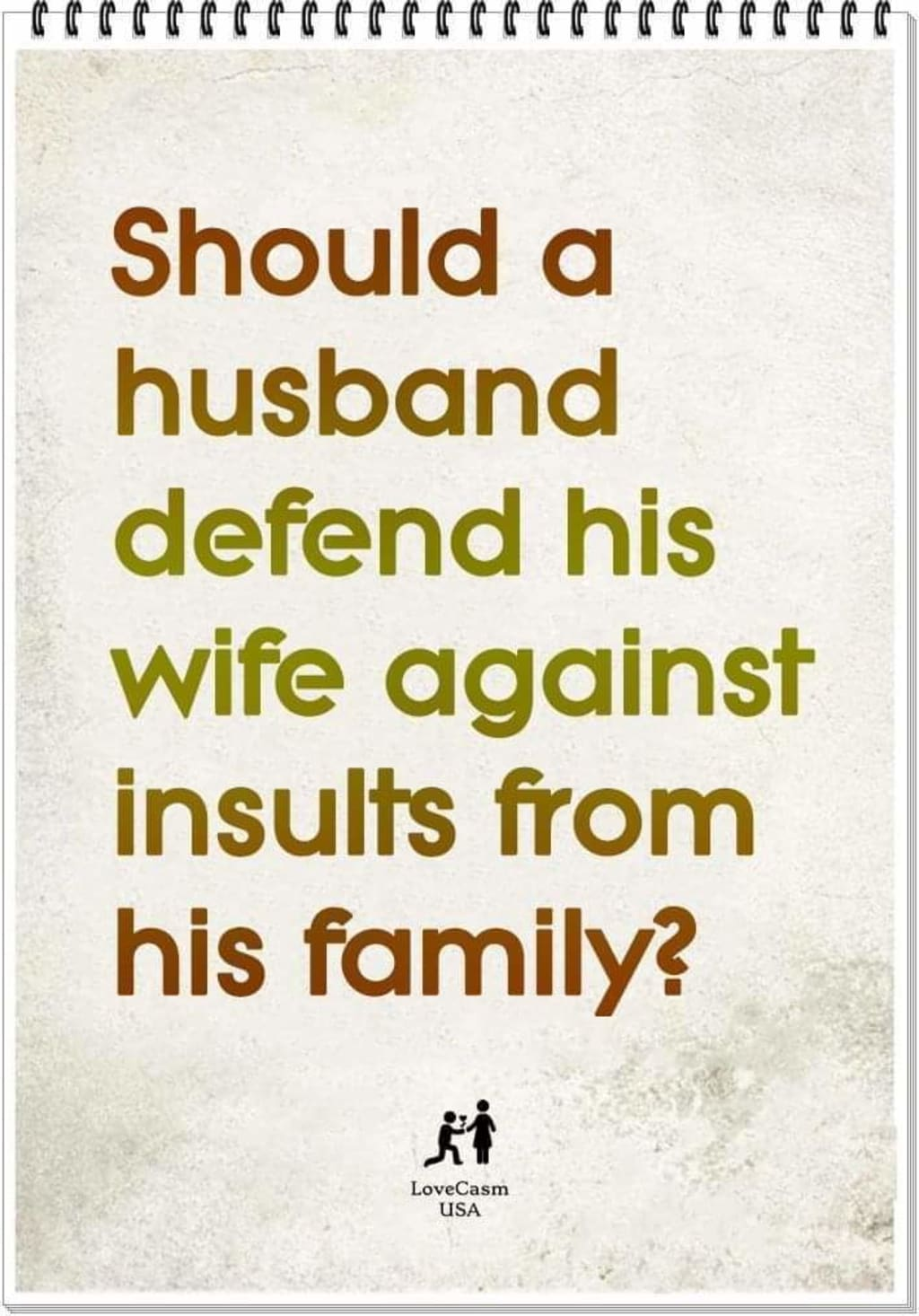 Always Defend Your Wife As Your Marriage Depends On It