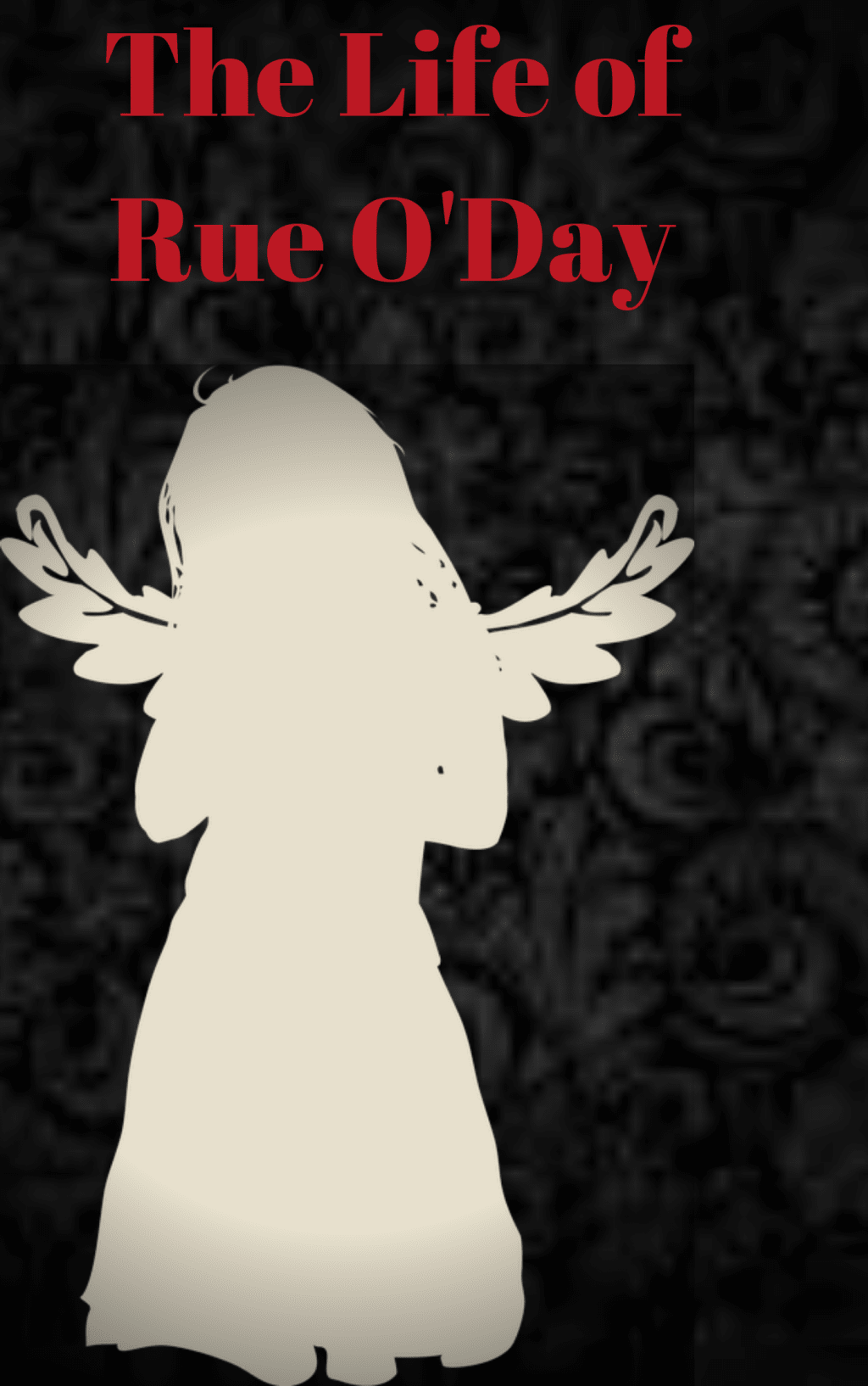 The Life of Rue O'Day