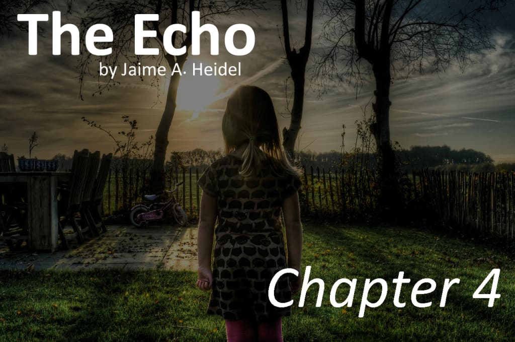 'The Echo' (Chapter 4)