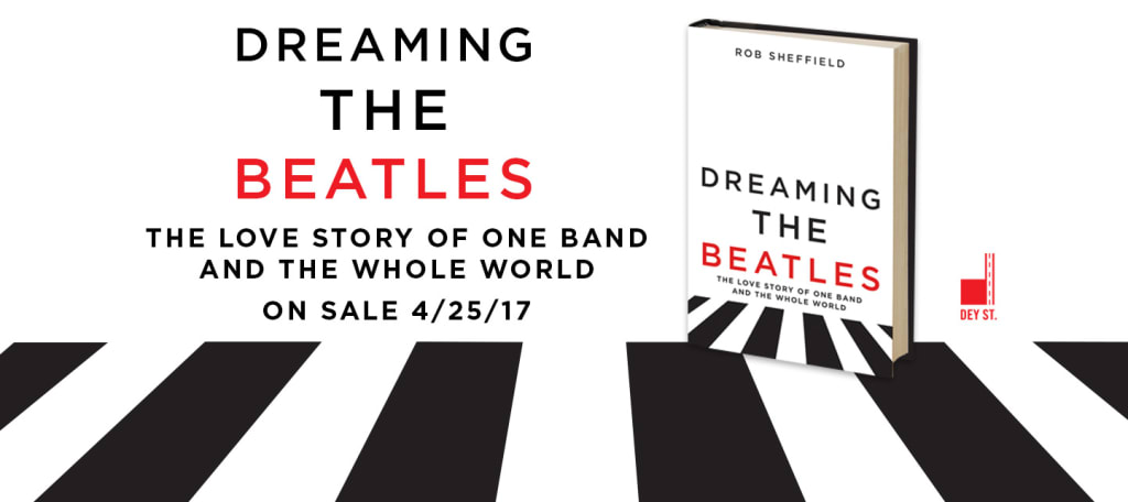 Review of Rob Sheffield's Dreaming The Beatles: 5 of X