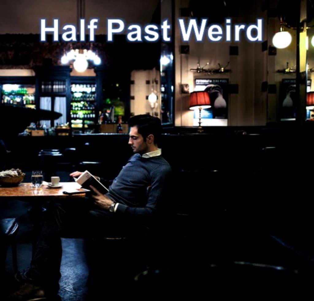 Half Past Weird