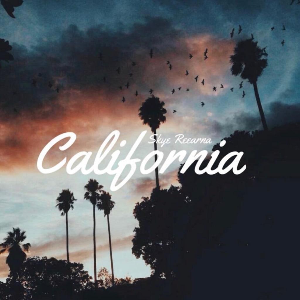 """""""California"""""""
