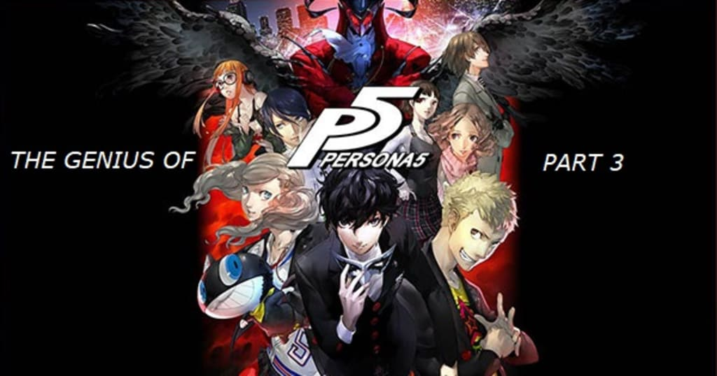 Playing Games - The Genius of 'Persona 5' - Writing