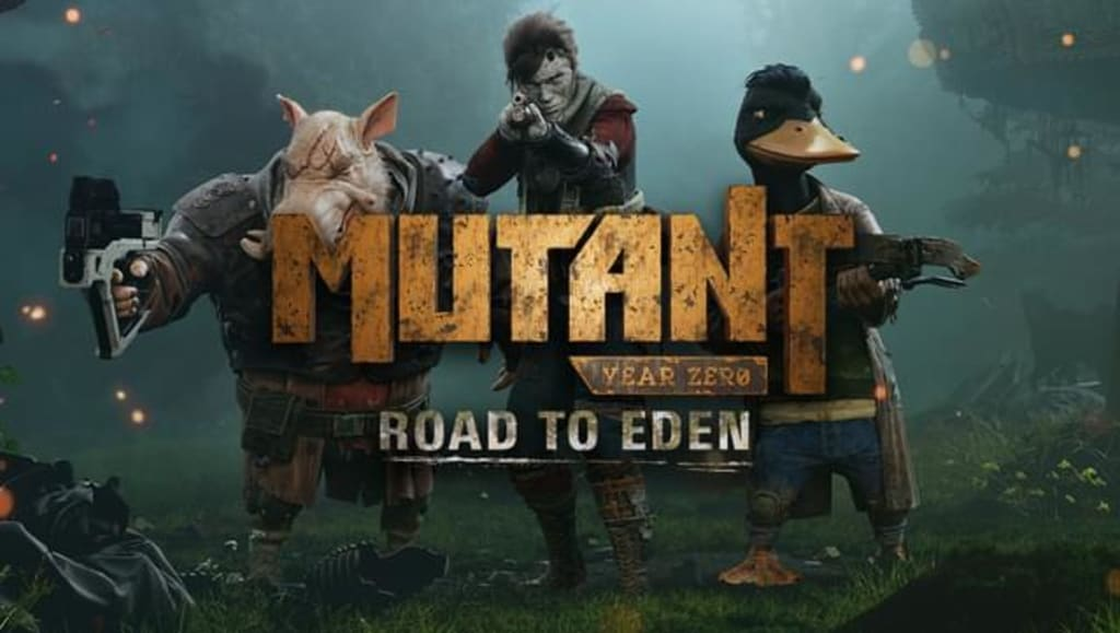 Mutant Year Zero: Road to Eden—I Have Something to Say!