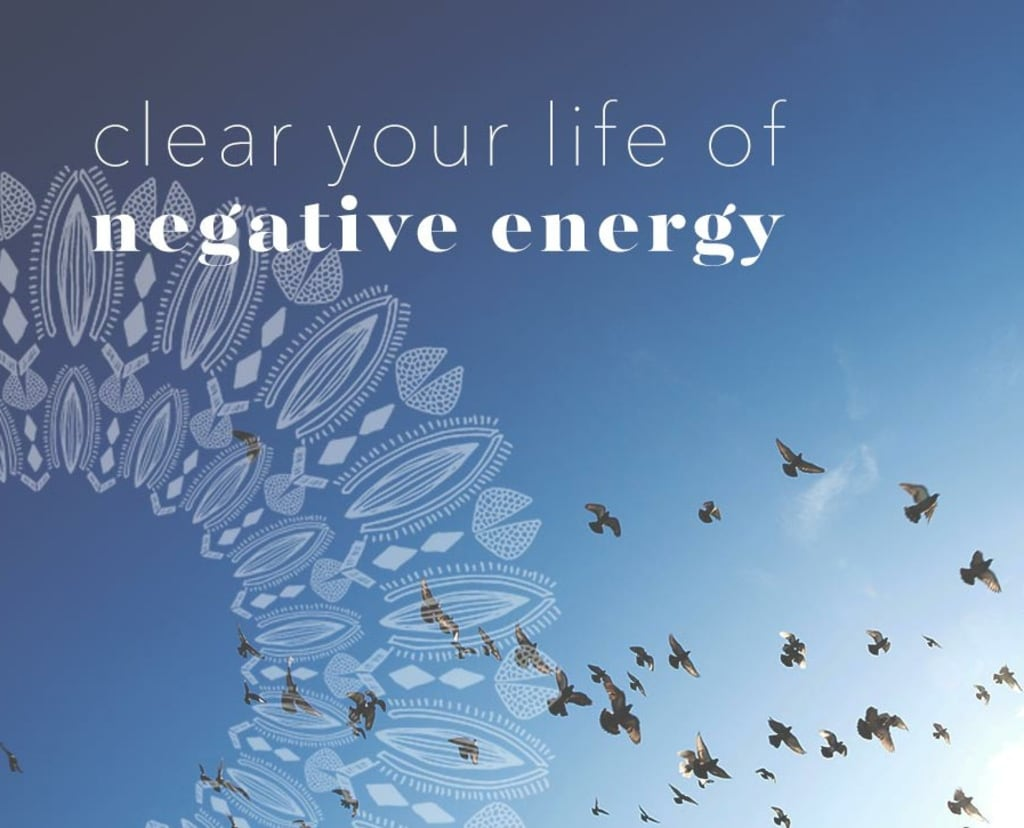 Smart Effective Strategies to Remove Negative Energy