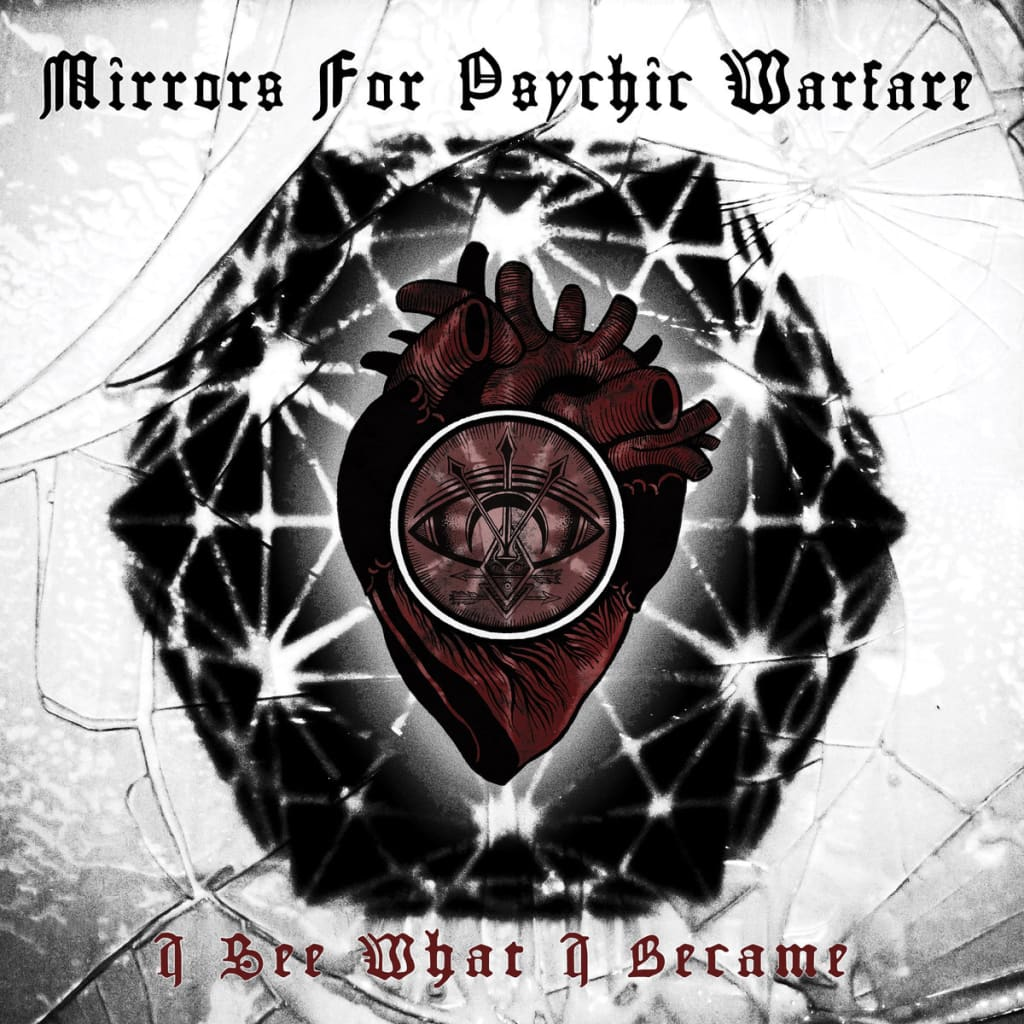 Mirrors for Psychic Warfare - 'I See What I Became' Review