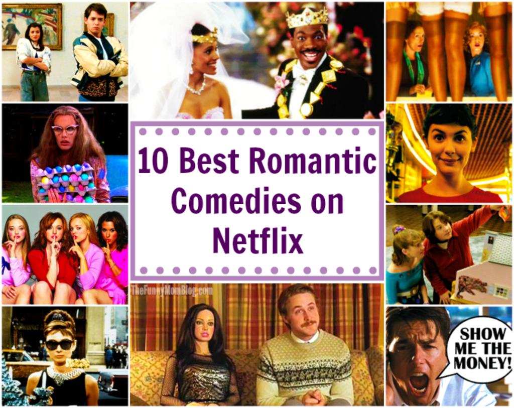 10 Best Rom Coms On Netflix Geeks