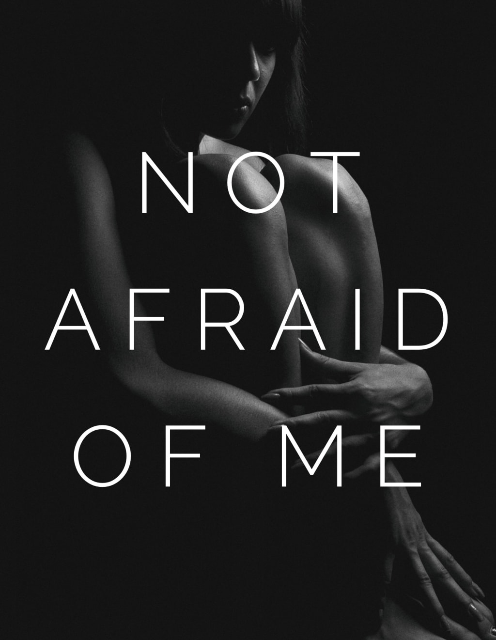 Not Afraid of Me