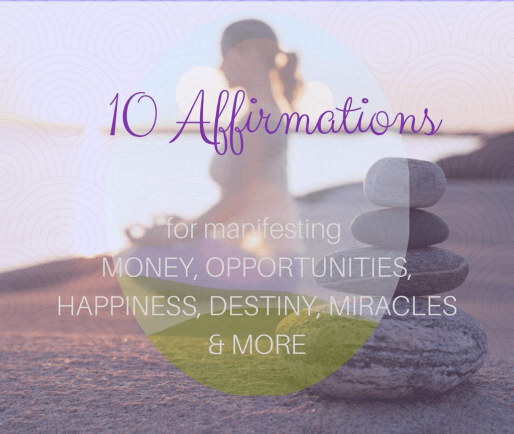 10 Powerful Affirmations to Manifest Abundance