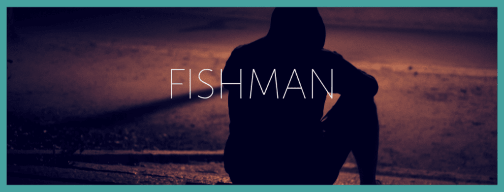 Fishman Chapter Four