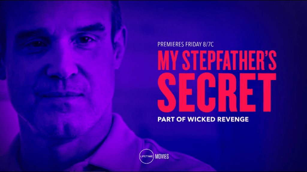 Lifetime Review: 'My Stepfather's Secret'
