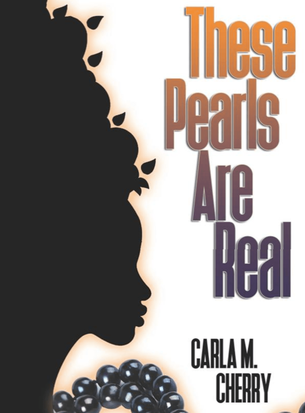 Carla M. Cherry's Poems Are Pearls