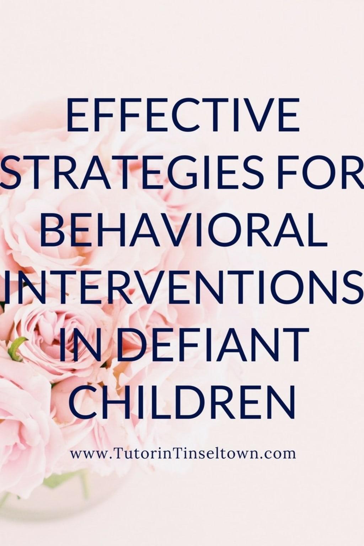 Effective Strategies for Behavioral Interventions in Defiant Children