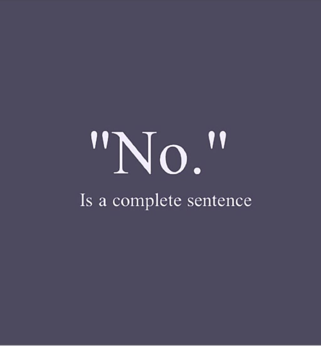 """No."""" Is a Complete Sentence. 
