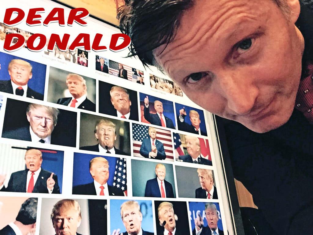 Dear Donald...