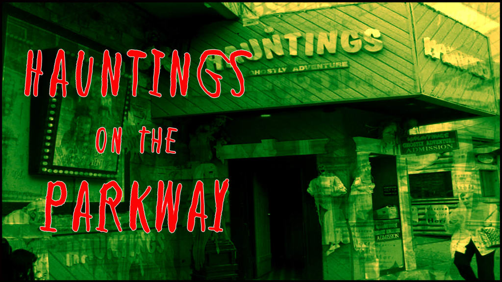 Hauntings on the Parkway