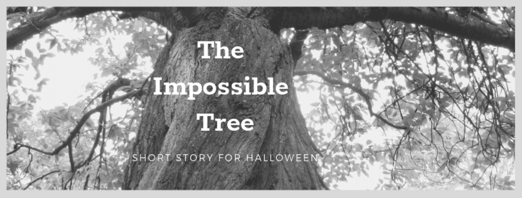 The Impossible Tree