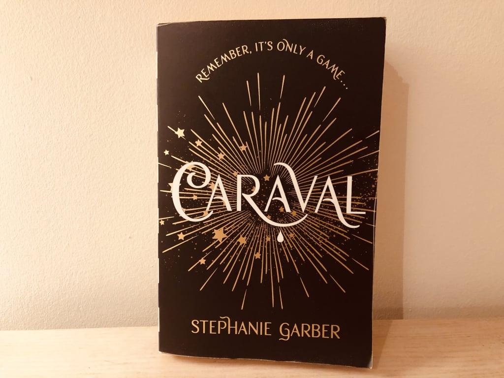 'Caraval' by Stephanie Garber | Book Review