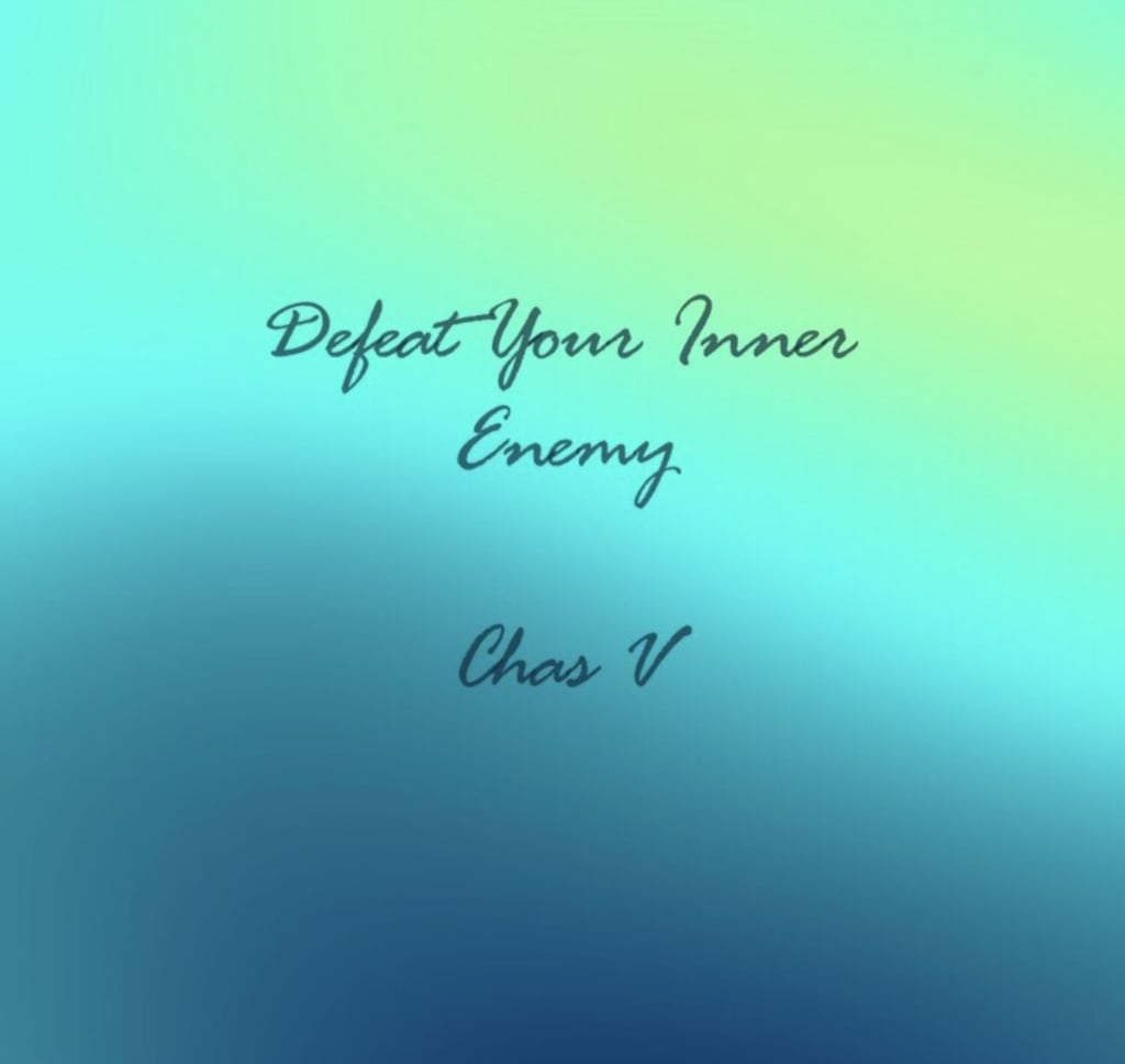 Defeat Your Inner Enemy