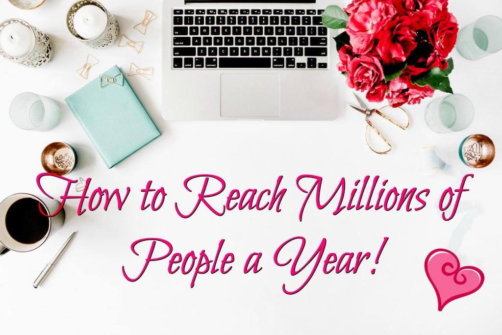 How to Reach Millions on Social Media
