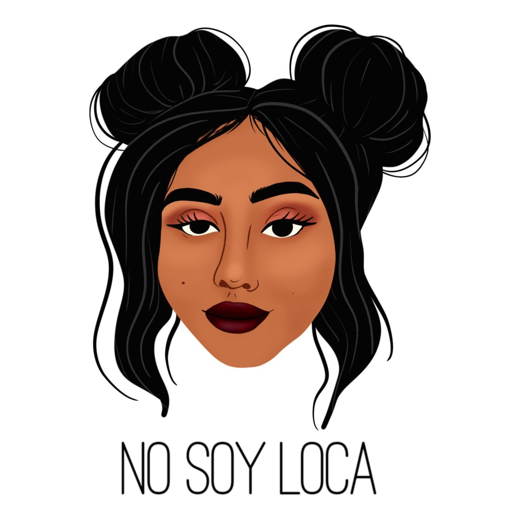 No Soy Loca (I Am Not Crazy)