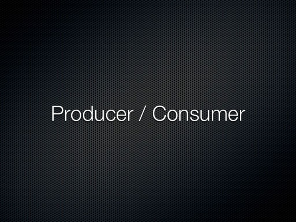 The Producer vs. Consumer Mindset