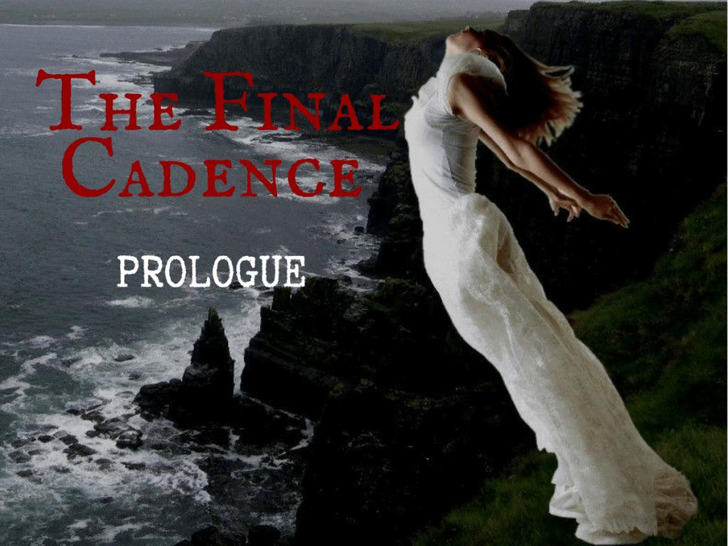 The Final Cadence