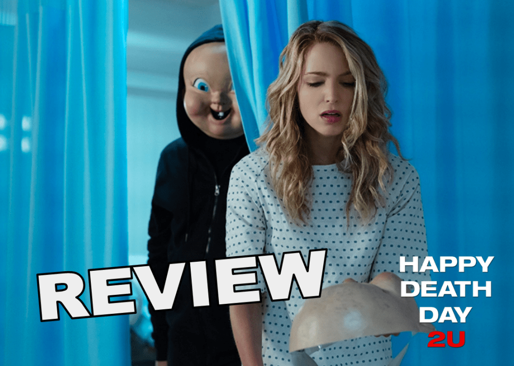 'Happy Death Day 2U' Is a Well-Written Sci-Fi Slasher That Solves Many Mysteries from the First