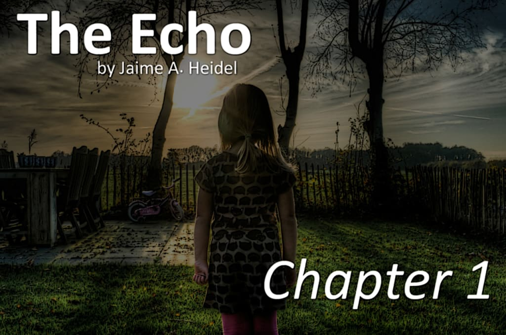 'The Echo' (Chapter 1)