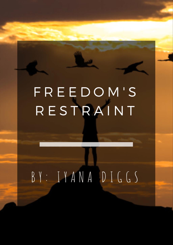 Freedom's Restraint