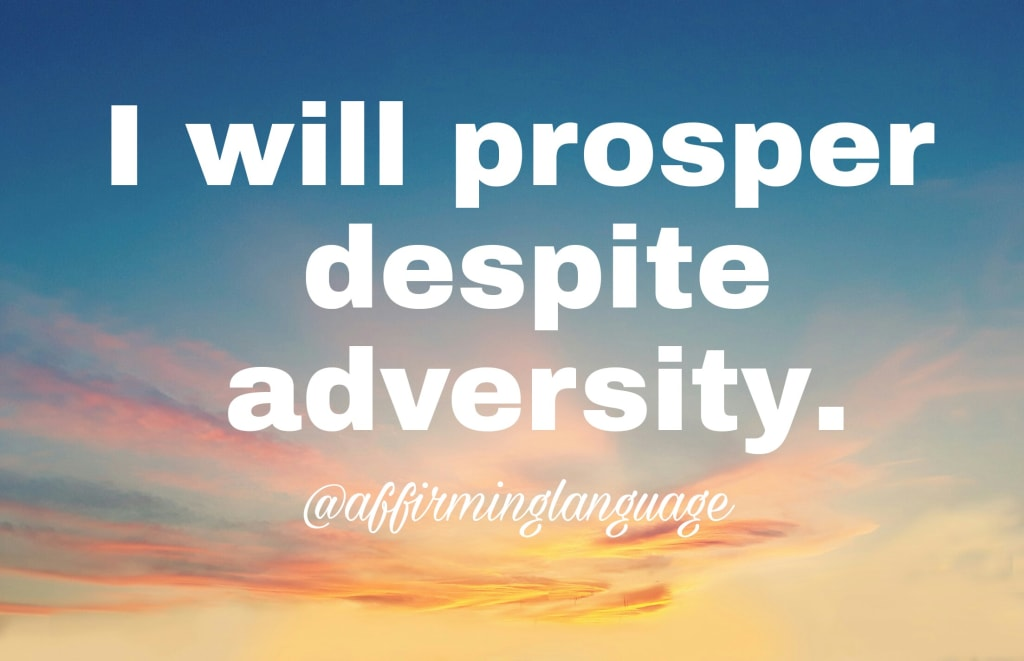 Adversity Builds Perspective