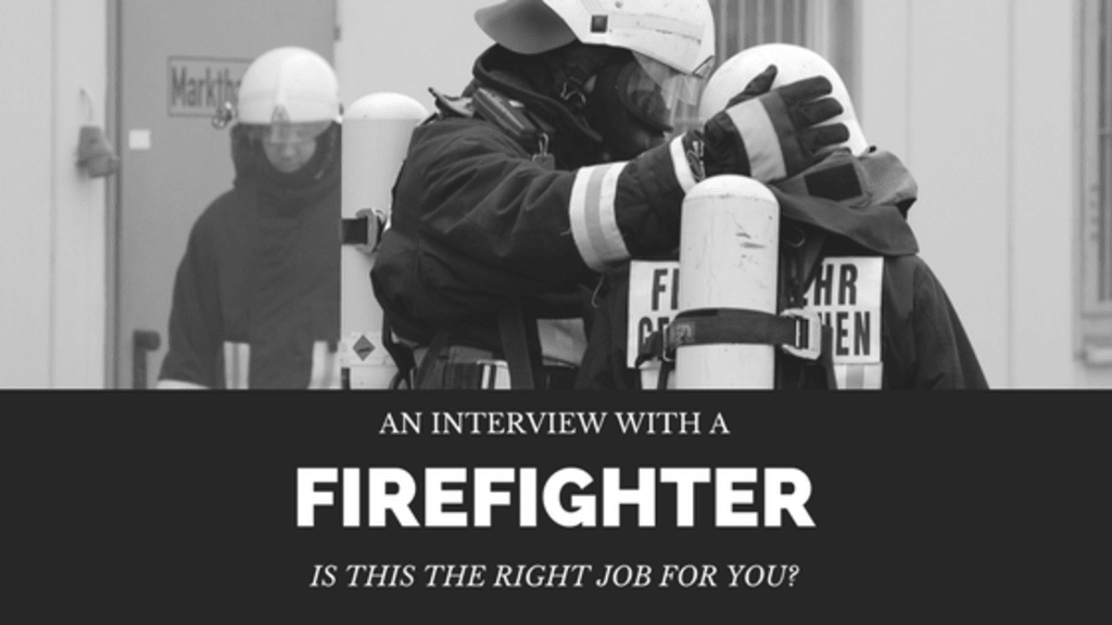 So You Want to Be a Firefighter?