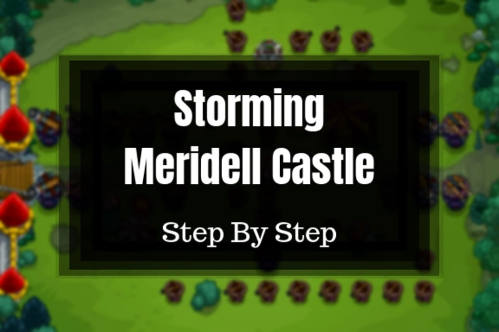 Storming Meridell Castle: Step by Step
