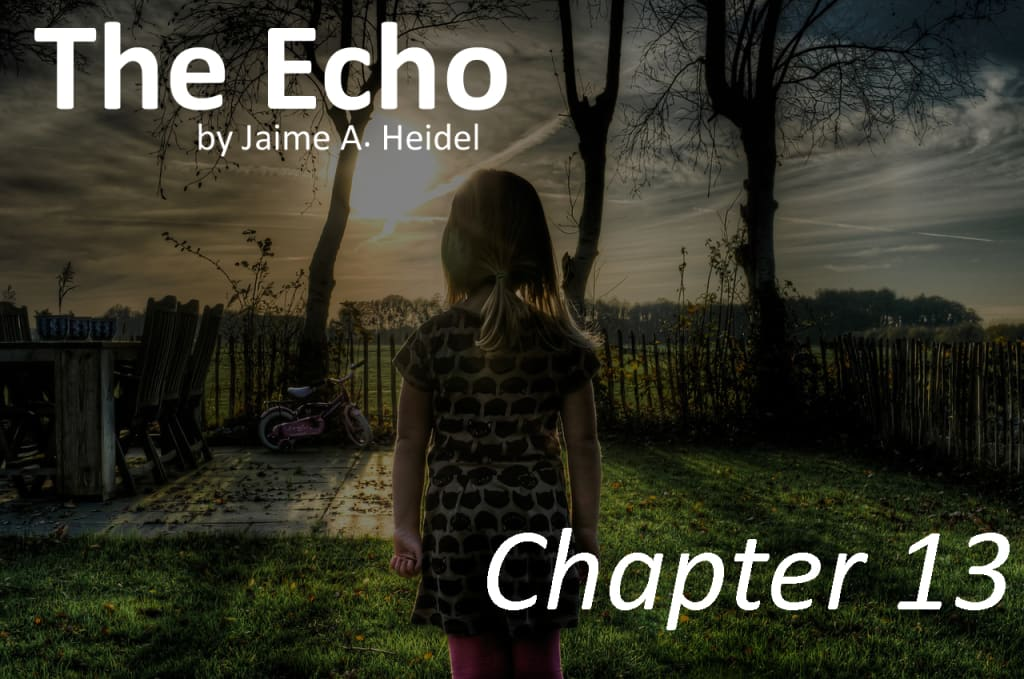'The Echo'—Chapter 13