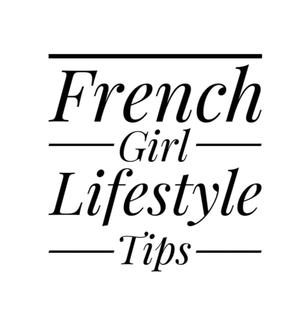 French Girl Lifestyle Tips