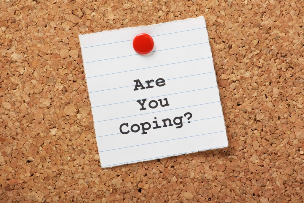 Are you Coping?