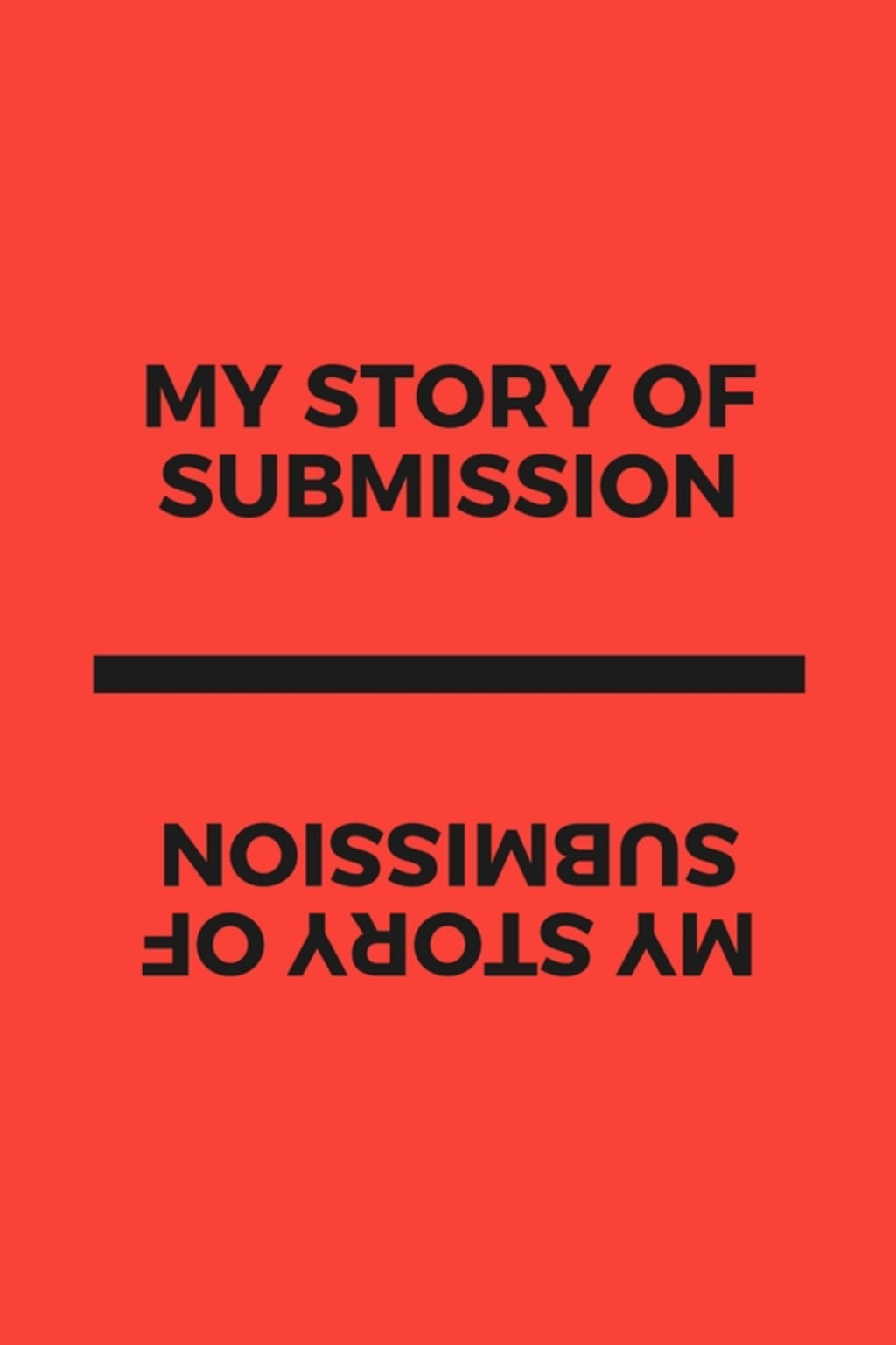 My Story of Submission