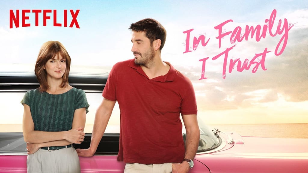 'In Family I Trust' - A Review (Netflix)